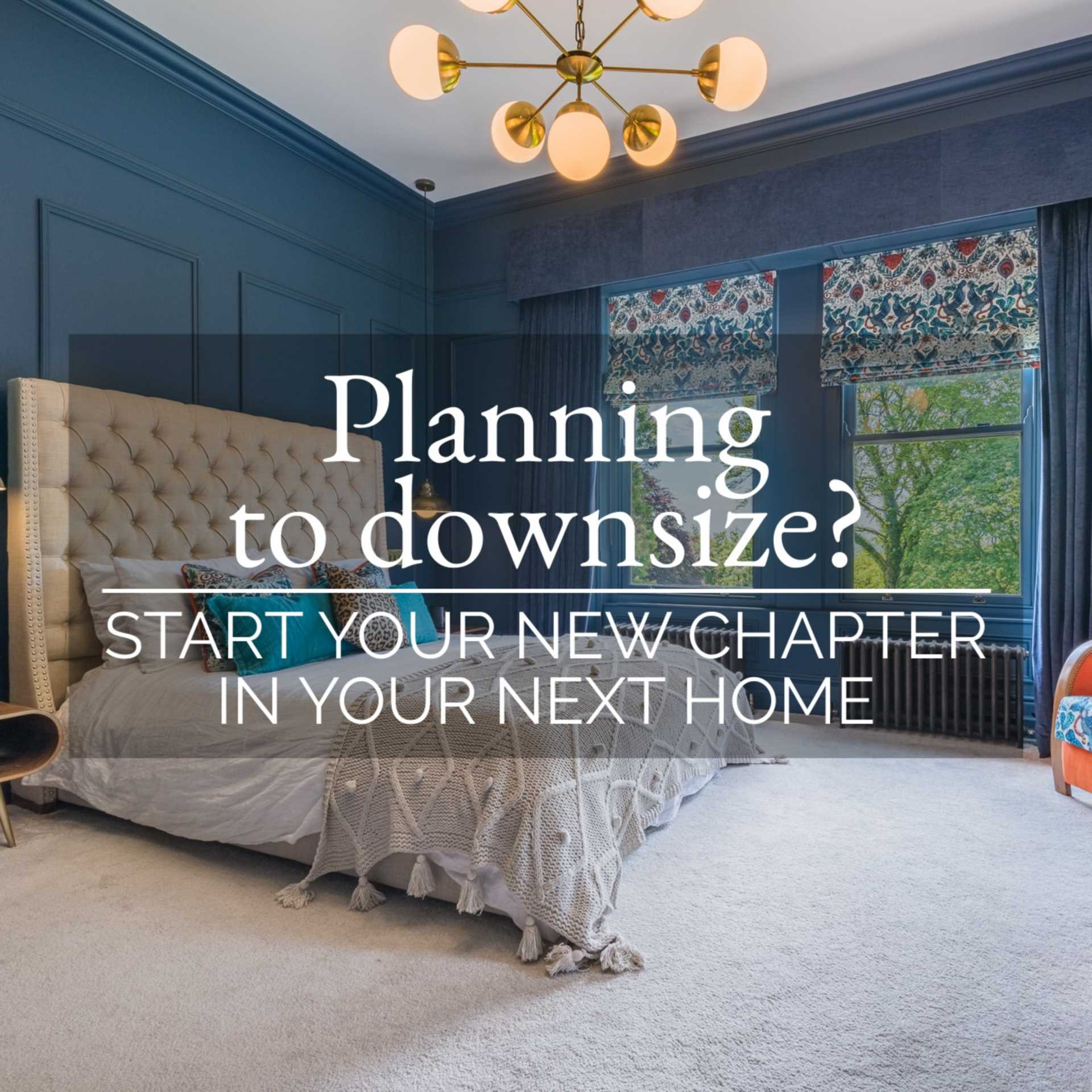 The secrets of downsizing seamlessly to your new home