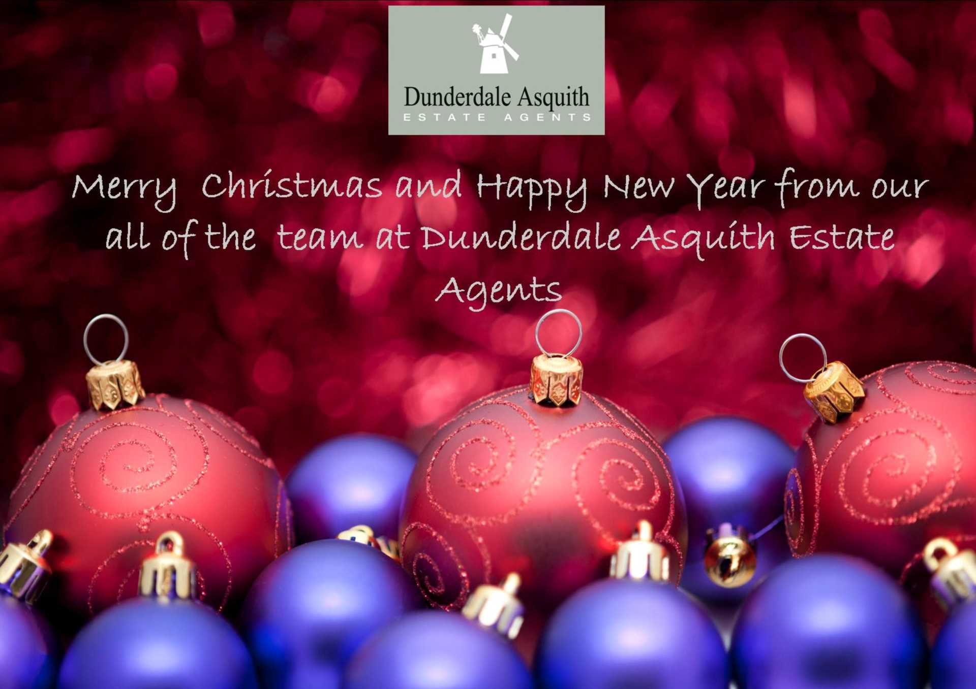 Merry Christmas and Happy New Year from all of the team at Dunderdale Asquith Estate Agents