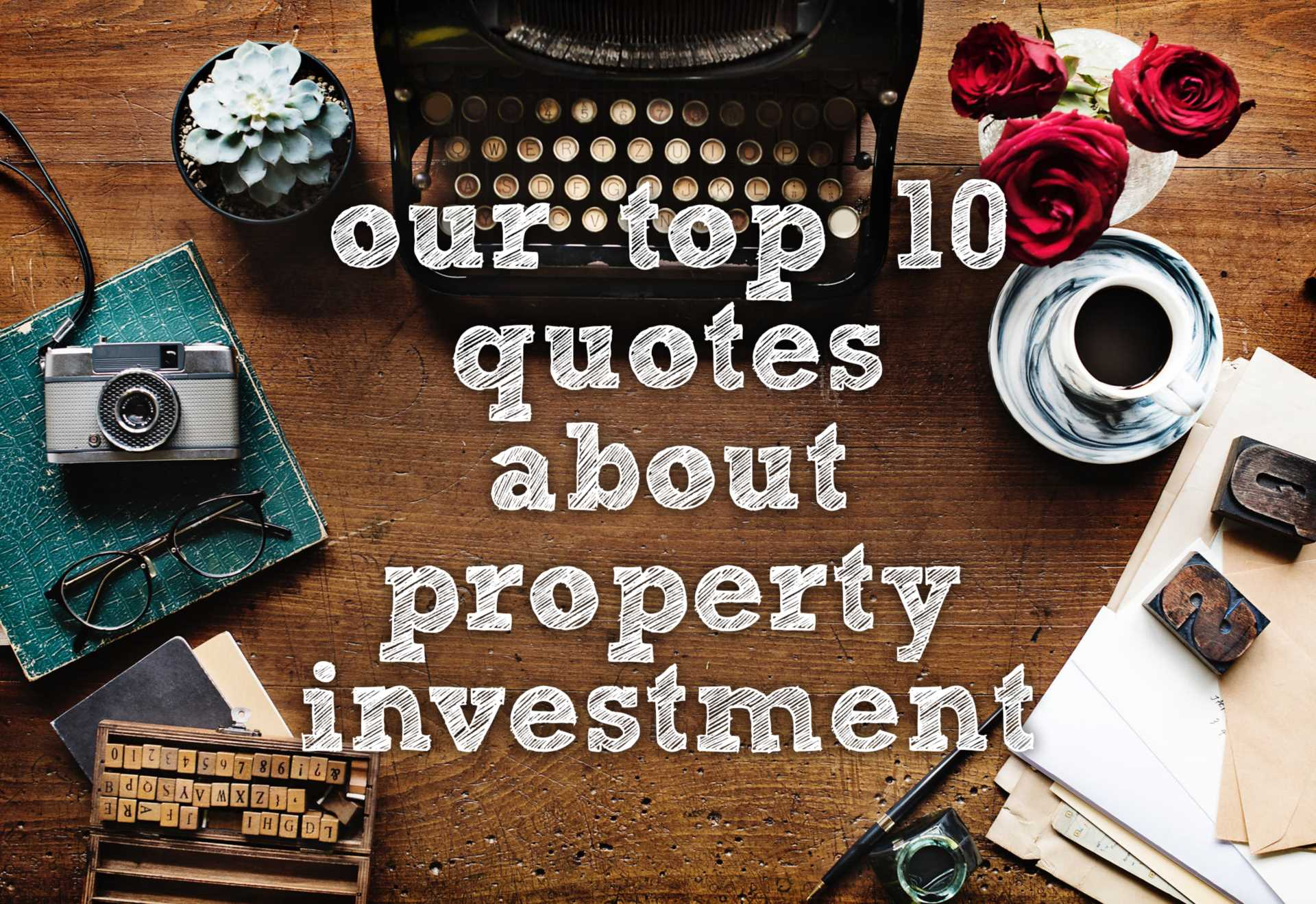 The 10 Best Property Investment Quotes