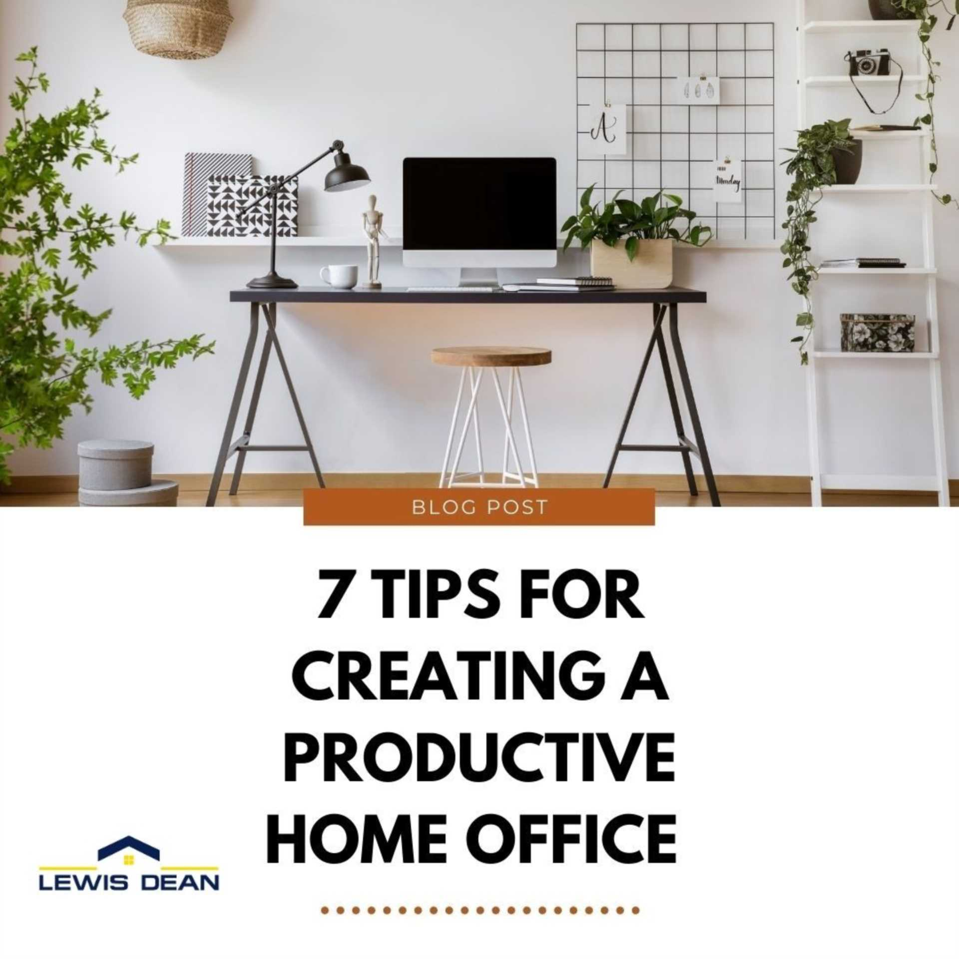 7 Tips for Creating a Productive Home Office in Your Poole Property