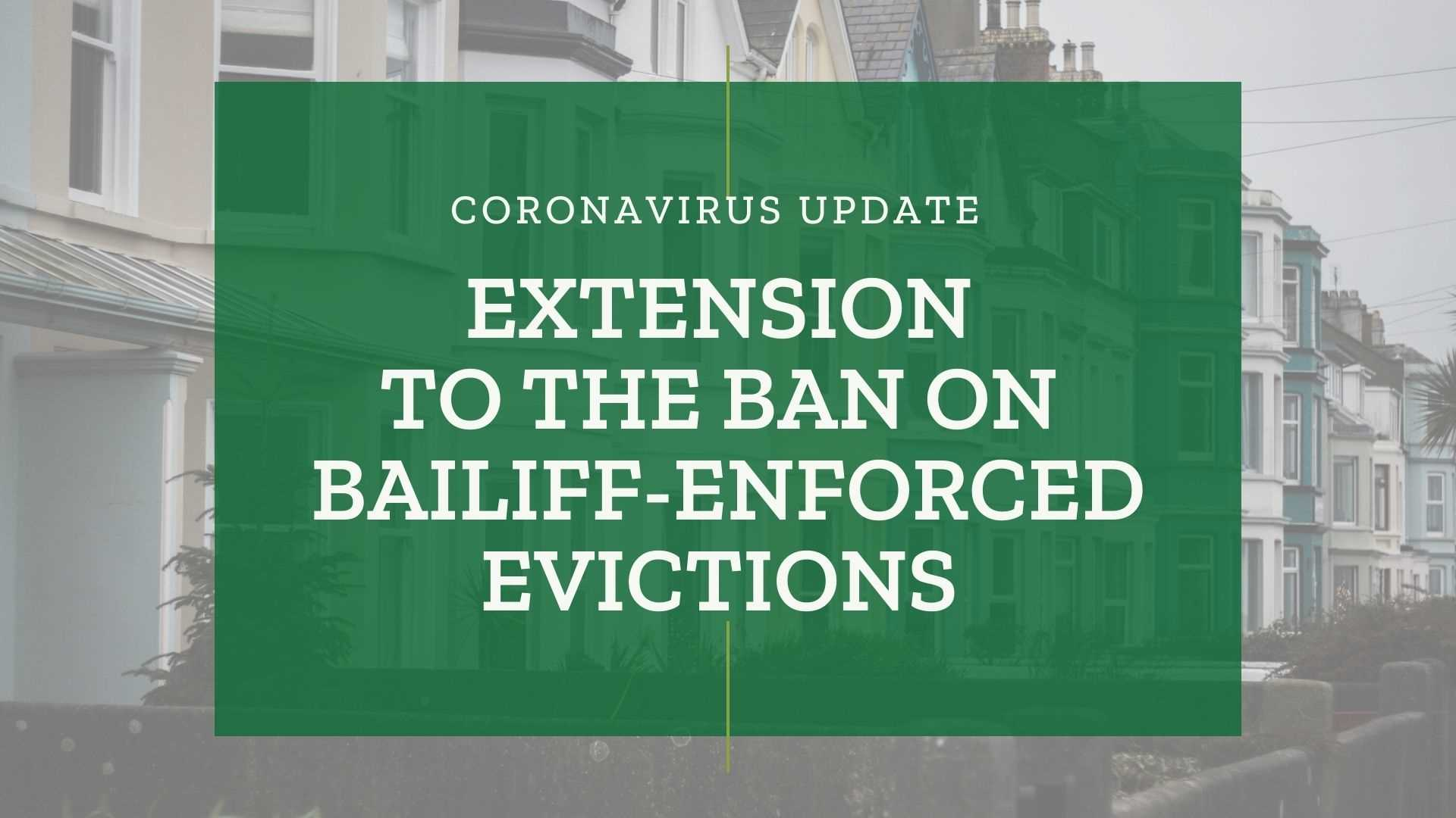 Extension to the Ban on Bailiff-Enforced Evictions