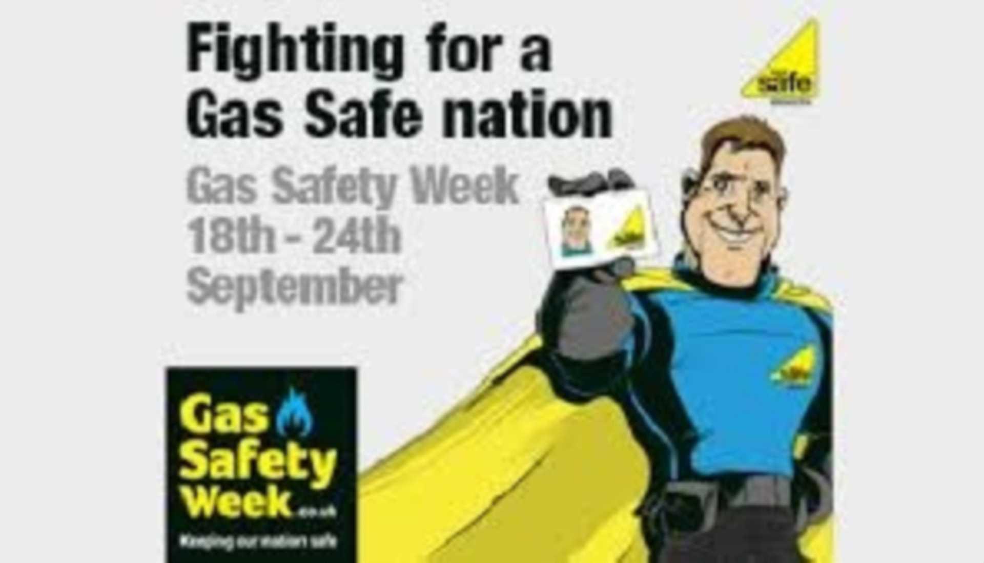 Gas Safe Week 18 to 24 September 2017
